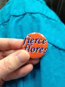 Planned Parenthood made #fierceflores buttons!