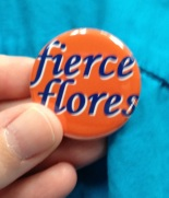 Planned Parenthood made #fierceflores buttons!